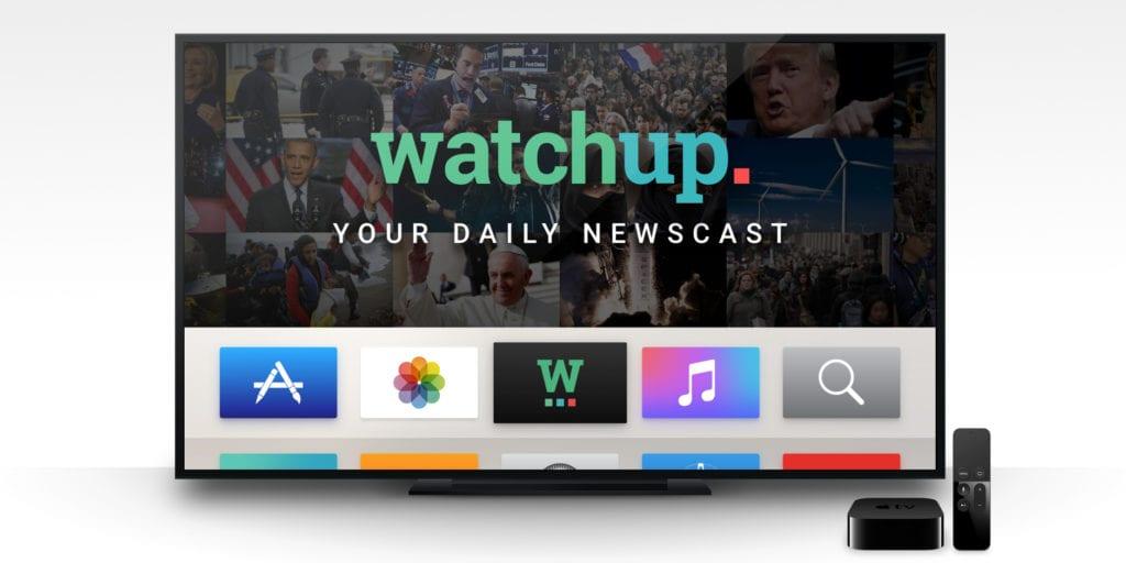 Watchup app