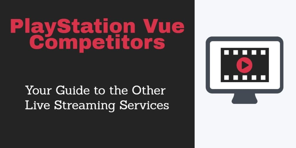 PlayStation Vue competitors
