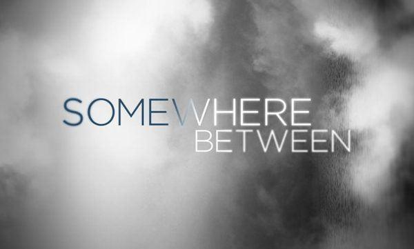 watch Somewhere Between online