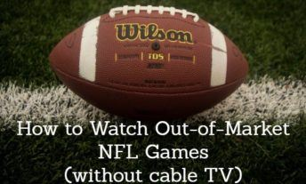 How to Watch Out of Market NFL Games