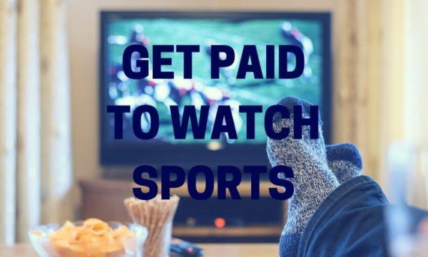 Get Paid to Watch Sports
