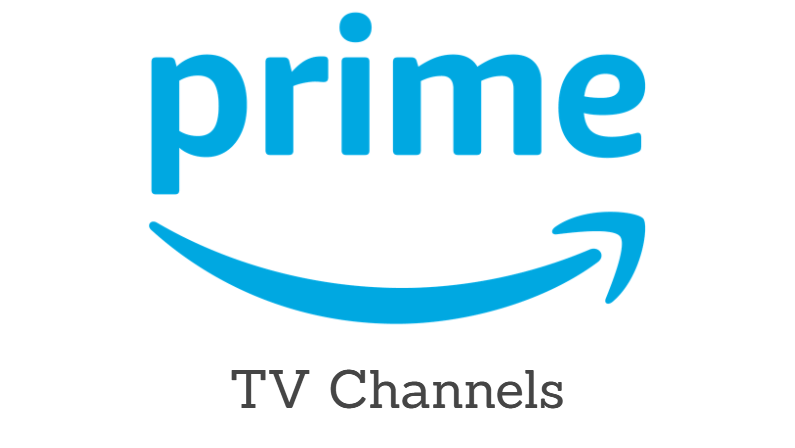 Amazon Prime TV Channels List: What Channels Can You Watch?