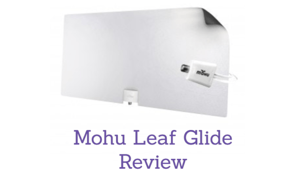 Mohu Leaf Glide review