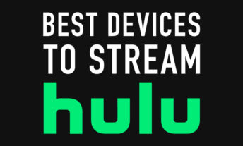 best devices to stream hulu