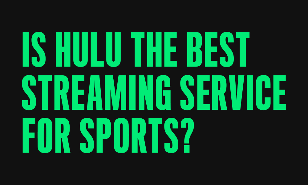 Hulu Sports Channels Is Hulu The Best Streaming Service For Sports Soda