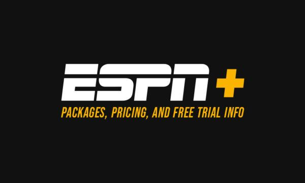ESPN+ packages, pricing and free trial info