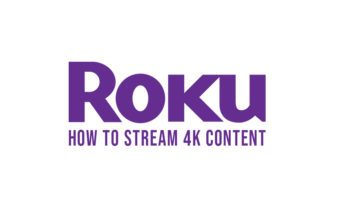 How to stream 4k content on Roku