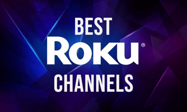 Best Roku channels